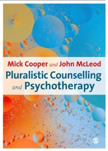 Pluralistic counselling1 Pluralistic Counselling and Psychotherapy: Professor Mick Cooper in Stockport on 14 Mar 2014