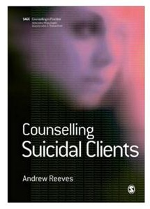 Counselling Suicidal Clients Counselling Suicidal Clients   A Workshop with Dr Andrew Reeves in Stockport